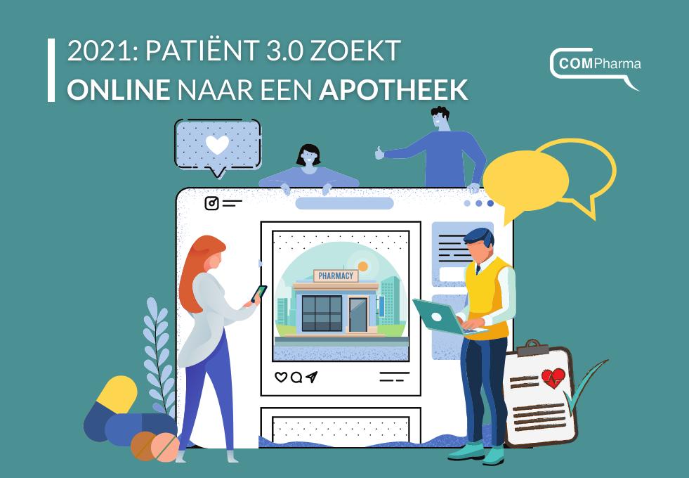 2021: patiënt 3.0 zoekt online naar een apotheek